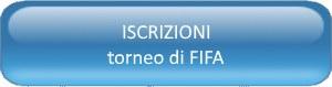 iscrizioni torneo di FIFA